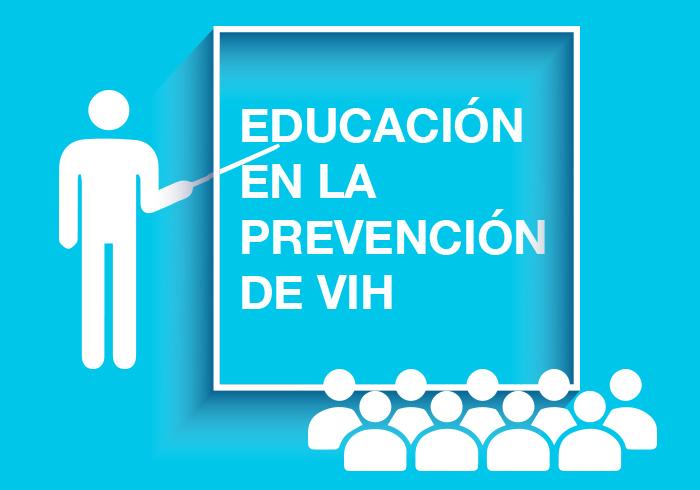 EDUCACIÓN EN LA PREVENCIÓN DE VIH