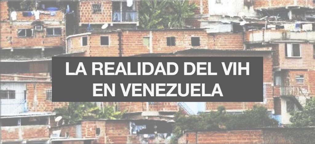 La realidad del VIH en Venezuela