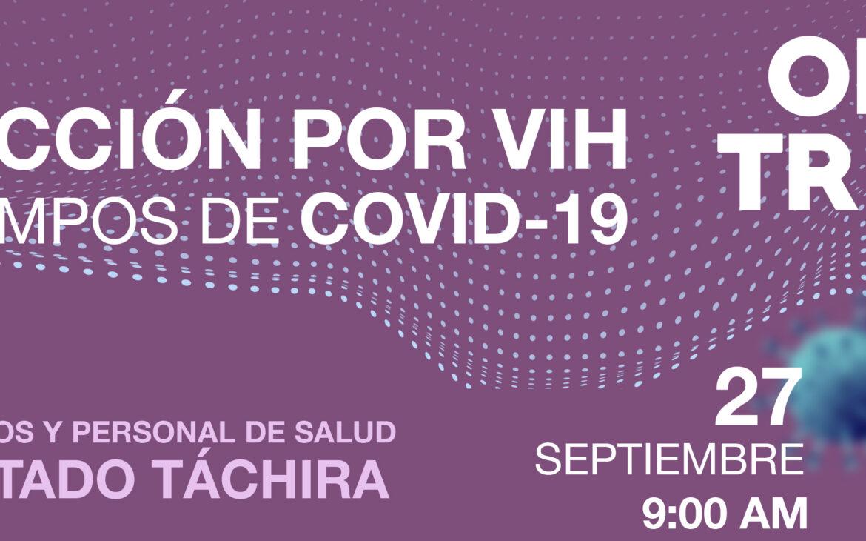 TALLER: Infección por VIH en tiempos de COVID-19, Edo. Táchira.
